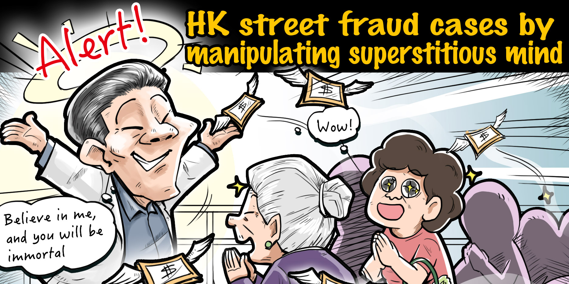 Exclusive Case | Alert! HK street fraud cases by manipulating superstitious mind