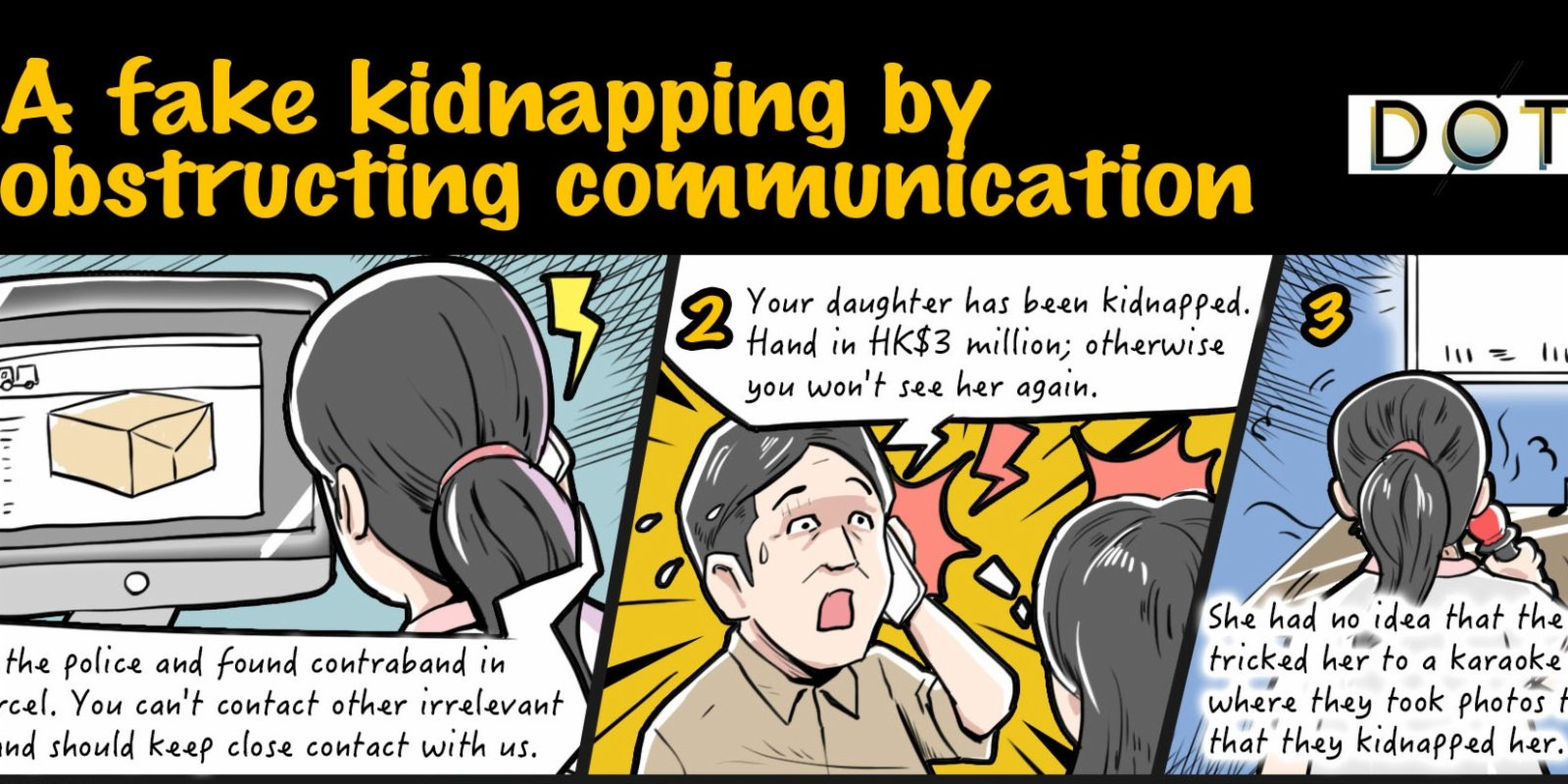 Exclusive Case |A fake kidnapping by obstructing communication