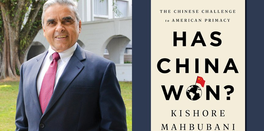 Peel the Onion | Book Review: Has China Won? The Chinese Challenge to American Primacy by Kishore Mahbubani