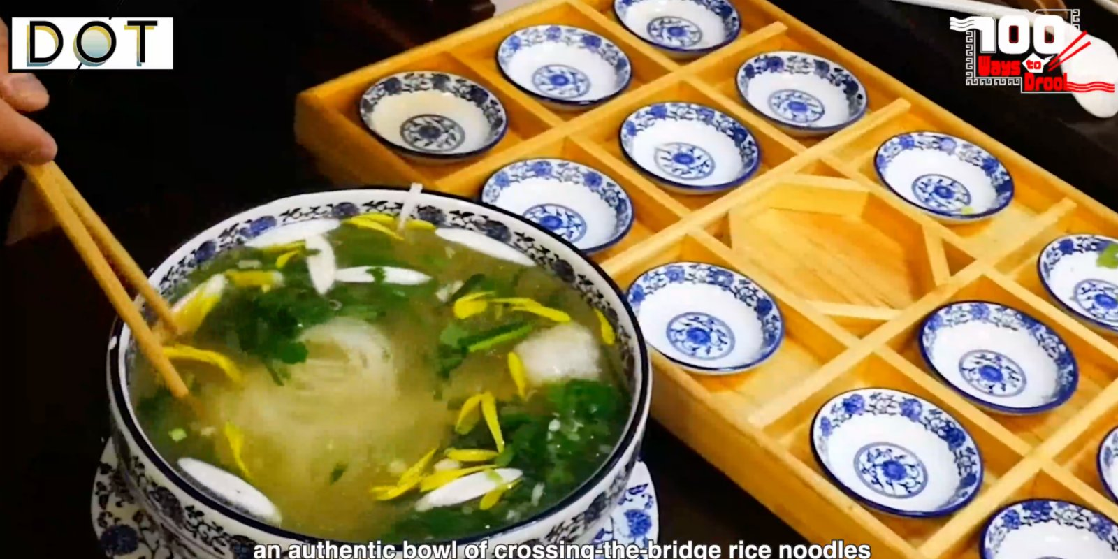 100 Ways To Drool | Authentic taste of Yunnan: Crossing-the-bridge rice noodles
