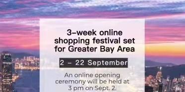 3-week Greater Bay Area online shopping festival kicks off today
